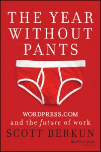 The Year Without Pants: WordPress.com and the Future of Work - Scott Berkun
