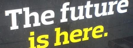 """""""The future is here already"""" poster"""