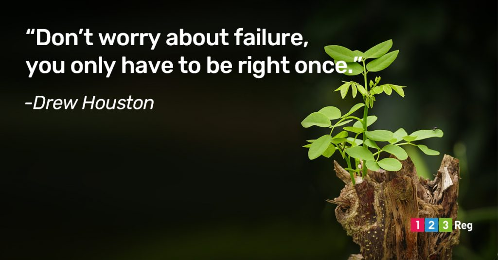 """Don't worry about failure, you only have to be right once."" – Drew Houston"