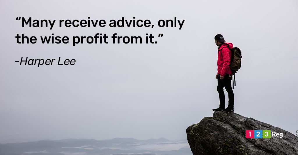 """Many receive advice, only the wise profit from it."" - Harper Lee"
