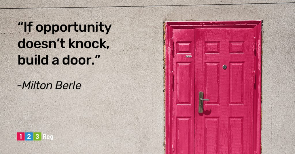 """If opportunity doesn't knock, build a door."" - Milton Berle"